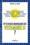 Livre numérique Et si vous manquiez de vitamine D ?