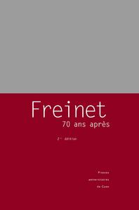 Freinet, 70 ans après, Une pédagogie du travail et de la dédicace?