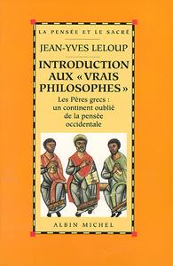 """Introduction aux """"vrais philosophes"""""""