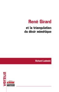 René Girard et la triangulation du désir mimétique