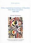 Livre numérique Crise, coopération économique et financière entre États européens, 1929-1933