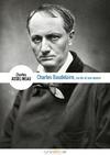 Livre numérique Charles Baudelaire, sa vie, son œuvre