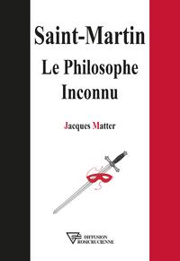 Saint-Martin - Le Philosophe Inconnu