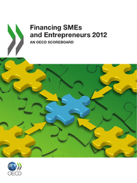 Financing SMEs and Entrepreneurs 2012