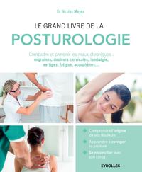 Le grand livre de la posturologie