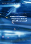 Livre numérique Friedensmacht Europa: Dynamische Kraft für Global Governance?