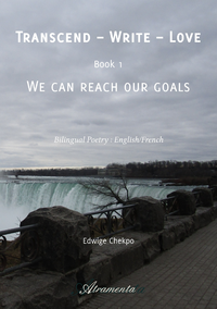 Transcend - Write - Love, Book 1 - We can reach our goals