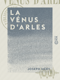 La V?nus d'Arles