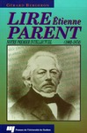Livre numérique Lire Étienne Parent (1802-1874)