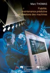 Livre numérique Fiabilité, maintenance prédictive et vibration des machines
