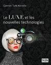 Livre numérique Le luxe et les nouvelles technologies