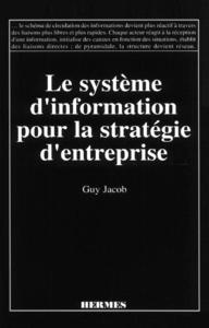 Les systèmes d'information pour la stratégie d'entreprise