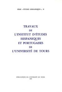 Livre numérique Travaux de l'Institut d'études hispaniques et portugaises de l'Université de Tours