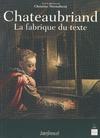 Livre numérique Chateaubriand, la fabrique du texte