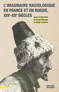 Image de couverture (L'imaginaire raciologique en France et en Russie, XIXe- XXesiècle)