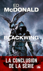 Blackwing. Volume 3, La chute du corbeau