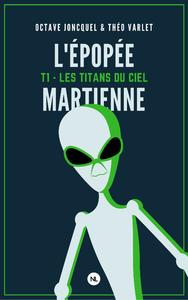 Livre numérique L'épopée martienne, tome 1