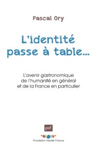 L'identité passe à table