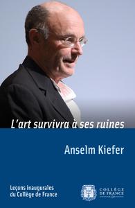 L'art survivra à ses ruines