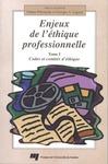 Livre numérique Enjeux de l'éthique professionnelle - Tome I