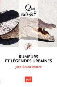 Rumeurs et légendes urbaines, « Que sais-je ? » n° 3445