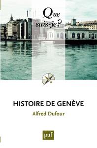 Histoire de Genève, « Que sais-je ? » n° 3210