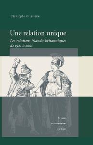 Une relation unique, Les relations irlando-britanniques de 1921 à 2001