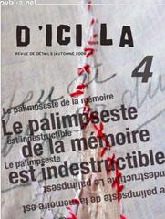 d'ici là n°4 | Le palimpseste de la mémoire est indestructible, REVUE TRIMESTRIELLE DE CRÉATION NUMÉRIQUE
