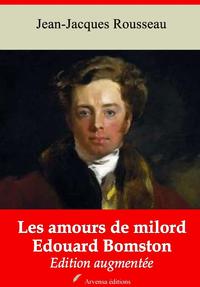 Les Amours de milord Edouard Bomston – suivi d'annexes, Nouvelle édition 2019