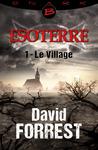 Livre numérique Le Village - Esoterre - Saison 1 - Épisode 1