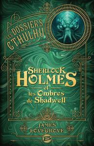Livre numérique Sherlock Holmes et les ombres de Shadwell