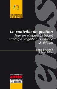 Le contrôle de gestion, POUR UN PILOTAGE INTÉGRANT STRATÉGIE, COGNITION ET FINANCE