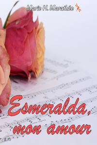 Esmeralda, mon amour