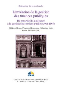 L'invention de la gestion des finances publiques. Volume II