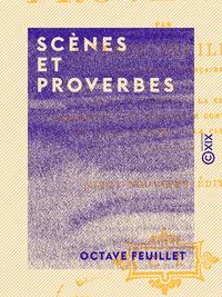 Sc?nes et Proverbes
