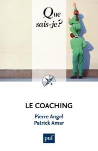Le coaching, « Que sais-je ? » n° 3724