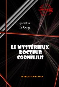 Le mystérieux docteur Cornélius (18 épisodes), édition intégrale