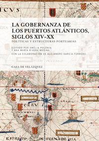 Livre numérique La gobernanza de los puertos atlánticos, siglos xiv-xx