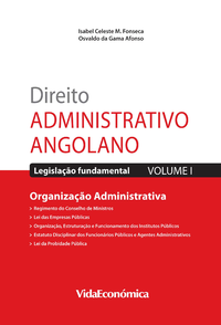 Direito Administrativo Angolano - Vol. I