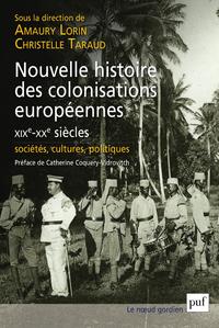 Nouvelle histoire des colonisations européennes (XIXe-XXe siècles), Sociétés, cultures, politiques