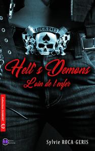 HELL'S DEMONS - LOIN DE L'ENFER