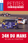 Livre numérique Petites Chroniques #1 : 24 h du Mans — 80 ans au compteur