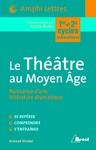 Livre numérique Le Théâtre au Moyen Age - Naissance d'une littérature dramatique