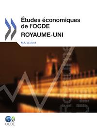 Études économiques de l'OCDE :  Royaume Uni 2011