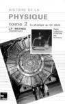 Livre numérique Histoire de la physique Tome 2: La physique au XX° siècle