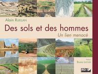 Des sols et des hommes, UN LIEN MENACÉ