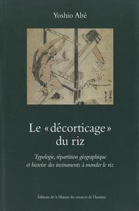 Livre numérique Le «décorticage» du riz