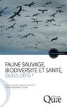 Livre numérique Faune sauvage, biodiversité et santé, quels défis ?