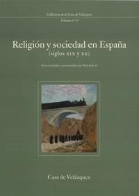 Livre numérique Religión y sociedad en España (siglos xix y xx)