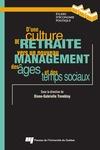 Livre numérique D'une culture de retraite vers un nouveau management des âges et des temps sociaux